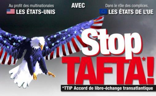 Europe, Trilatérale, mondialisme, soyez un conspirationniste : tôt ou tard, vous serez forcément dans le vrai 1376568417_STOP_TAFTA