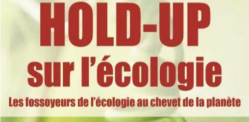Couverture du livre - Hold-up sur l'écologie - Stéphen Kerckhove
