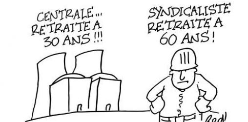 Centrale nucléaire : retraite à 30 ans !!! - Syndicaliste : retraite à 60 ans