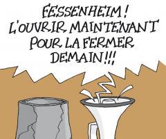 Fessenheim : l'ouvrir maintenant pour la fermer demain !