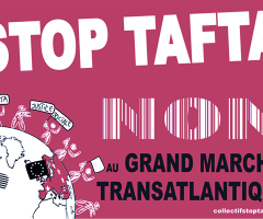 STOP TAFTA - NON au grand marché transatlantique